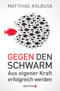 Cover-Bild zu Gegen den Schwarm von Kolbusa, Matthias