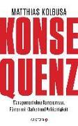 Cover-Bild zu Konsequenz! von Kolbusa, Matthias