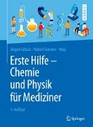 Cover-Bild zu Erste Hilfe - Chemie und Physik für Mediziner (eBook) von Schatz, Jürgen (Hrsg.)