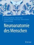 Cover-Bild zu Neuroanatomie des Menschen (eBook) von Huggenberger, Stefan (Hrsg.)