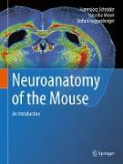 Cover-Bild zu Neuroanatomy of the Mouse (eBook) von Schröder, Hannsjörg