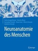 Cover-Bild zu Neuroanatomie des Menschen von Huggenberger, Stefan (Hrsg.)