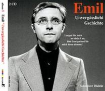 Cover-Bild zu Emil - Unvergässlichi Gschichte von Steinberger, Emil (Aufgef.)