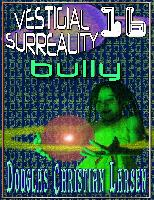 Cover-Bild zu Vestigial Surreality: 16 (eBook) von Larsen, Douglas Christian