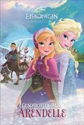 Cover-Bild zu Disney Die Eiskönigin - Geschichten aus Arendelle