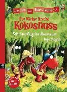 Cover-Bild zu Erst ich ein Stück, dann du - Der kleine Drache Kokosnuss - Schulausflug ins Abenteuer