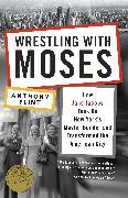 Cover-Bild zu Wrestling with Moses von Flint, Anthony
