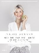 Cover-Bild zu EAT BETTER NOT LESS von Damaso, Nadia