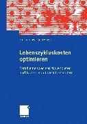 Cover-Bild zu Lebenszykluskosten optimieren (eBook) von Schweiger, Stefan (Hrsg.)