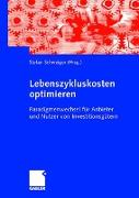 Cover-Bild zu Lebenszykluskosten optimieren von Schweiger, Stefan (Hrsg.)