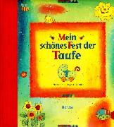 Cover-Bild zu Mein schönes Fest der Taufe