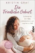 Cover-Bild zu Graf, Kristin: Die Friedliche Geburt
