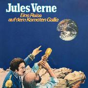 Cover-Bild zu Jules Verne, Eine Reise auf dem Kometen Gallia (Audio Download) von Verne, Jules