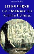 Cover-Bild zu Die Abenteuer des Kapitän Hatteras (eBook) von Verne, Jules