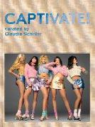 Cover-Bild zu CAPTIVATE! von Schiffer, Claudia (Hrsg.)
