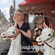 Cover-Bild zu Mirja u Minnig (Aufgef.): Verfougixjagd