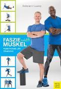 Cover-Bild zu Faszie trifft Muskel von Roßmann, Markus