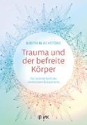 Cover-Bild zu Trauma und der befreite Körper von Blackstone, Judith