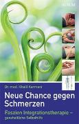 Cover-Bild zu Neue Chance gegen Schmerzen von Kermani, Dr. med. Khalil