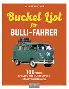 Cover-Bild zu Löwisch, Roland: Die Bucket-List für Bulli-Fahrer