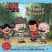 Cover-Bild zu Vitale, Brooke: I Am Theodore Roosevelt