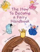 Cover-Bild zu Guggenheim, Gili: The how to become a fairy handbook
