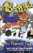 Cover-Bild zu Grubb, Leslie: Biggs the Pioneer Cat