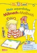 Cover-Bild zu Sörensen, Hanna: Conni Gelbe Reihe: Mein superdickes Mitmach-Malbuch