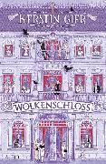 Cover-Bild zu Gier, Kerstin: Wolkenschloss (eBook)