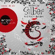 Cover-Bild zu Gier, Kerstin: Silber - Das dritte Buch der Träume (Ungekürzte Lesung) (Audio Download)