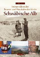 Cover-Bild zu Immerwährender Bauern- und Hauskalender für die Schwäbische Alb