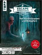Cover-Bild zu Zimpfer, Simon: Escape Adventures HORROR - Von Voodoopuppen und Blutopfern