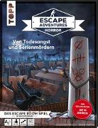 Cover-Bild zu Zimpfer, Simon: Escape Adventures HORROR - Von Todesangst und Serienmördern