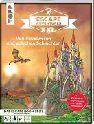 Cover-Bild zu Zimpfer, Simon: Escape Adventures XXL - Von Fabelwesen und epischen Schlachten. Das Escape-Room-Spiel im Buchformat