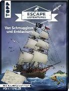 Cover-Bild zu Frenzel, Sebastian: Escape Adventures - Von Schmugglern und Entdeckern