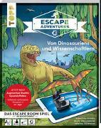 Cover-Bild zu Frenzel, Sebastian: Escape Adventures AR - Augmented Reality. Von Dinosauriern und Wissenschaftlern