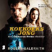 Cover-Bild zu Galbraith, Robert: Koekoeksjong (Audio Download)