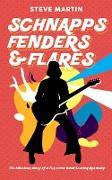 Cover-Bild zu Martin, Steve: Schnapps Fenders & Flares (eBook)