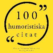 Cover-Bild zu Bukowski, Charles: 100 humoristiska citat (Audio Download)