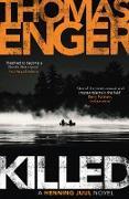 Cover-Bild zu Enger, Thomas: Killed (eBook)