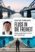 Cover-Bild zu Fluss in die Freiheit von Ishikawa, Masaji