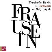 Cover-Bild zu Frausein (Audio Download) von Kiyak, Mely