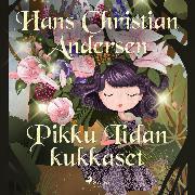 Cover-Bild zu Andersen, H.C.: Pikku Iidan kukkaset (Audio Download)