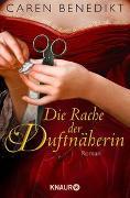 Cover-Bild zu Die Rache der Duftnäherin von Benedikt, Caren