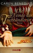Cover-Bild zu Die Feinde der Tuchhändlerin (eBook) von Benedikt, Caren