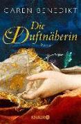 Cover-Bild zu Die Duftnäherin (eBook) von Benedikt, Caren