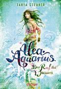 Cover-Bild zu Stewner, Tanya: Alea Aquarius 1. Der Ruf des Wassers