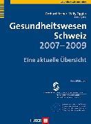 Cover-Bild zu Gesundheitswesen Schweiz 2007-2009 (eBook) von Kocher, Gerhard (Hrsg.)