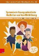 Cover-Bild zu Lindemann, Holger: Systemisch-lösungsorientierte Mediation und Konfliktklärung