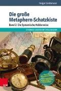 Cover-Bild zu Lindemann, Holger: Die große Metaphern-Schatzkiste 02: Die Systemische Heldenreise